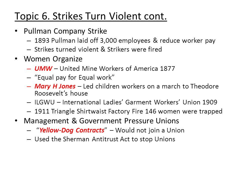 Topic 6. Strikes Turn Violent cont.