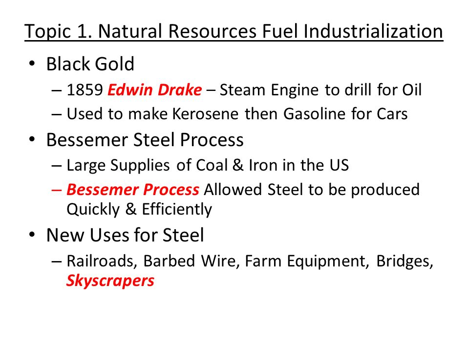 Topic 1. Natural Resources Fuel Industrialization