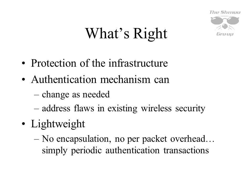 What's Right Protection of the infrastructure