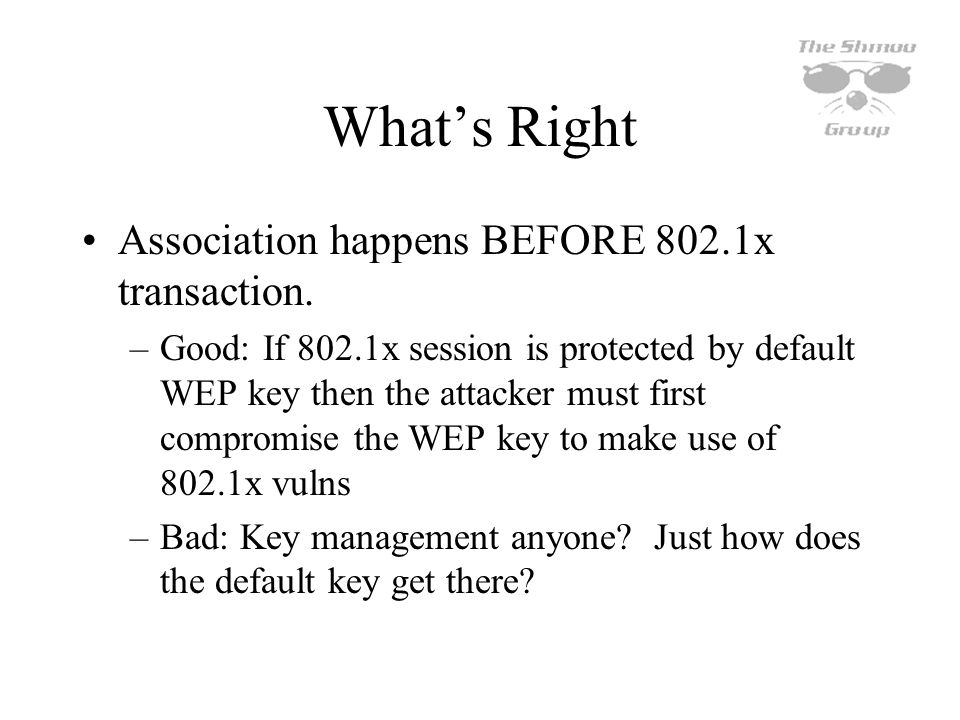 What's Right Association happens BEFORE 802.1x transaction.
