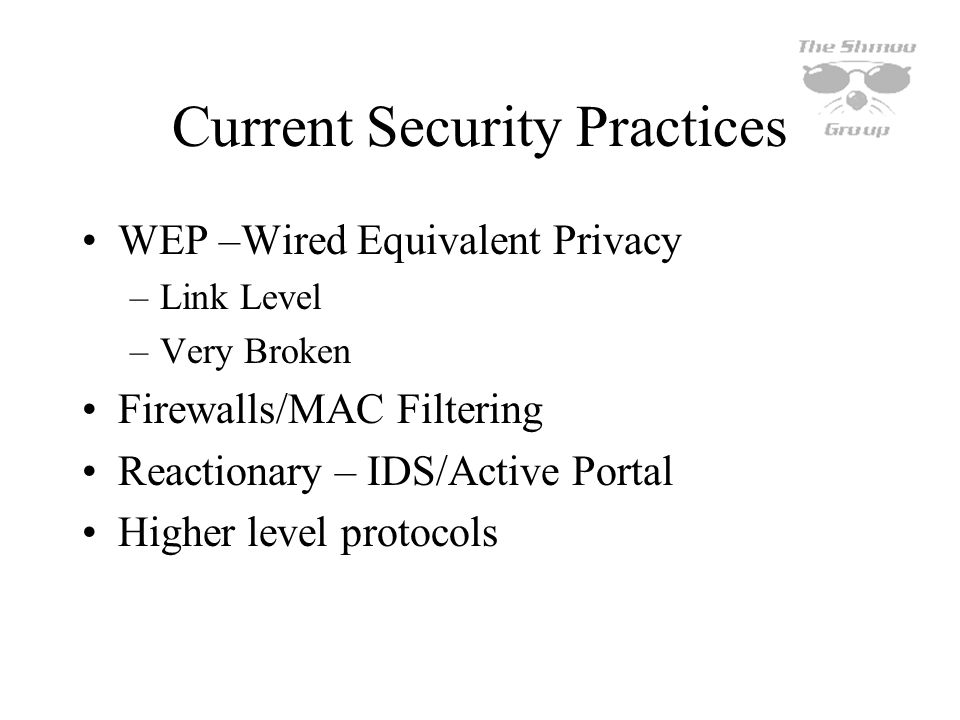 Current Security Practices