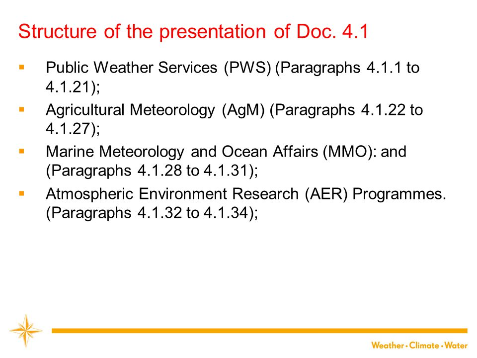 Structure of the presentation of Doc. 4.1