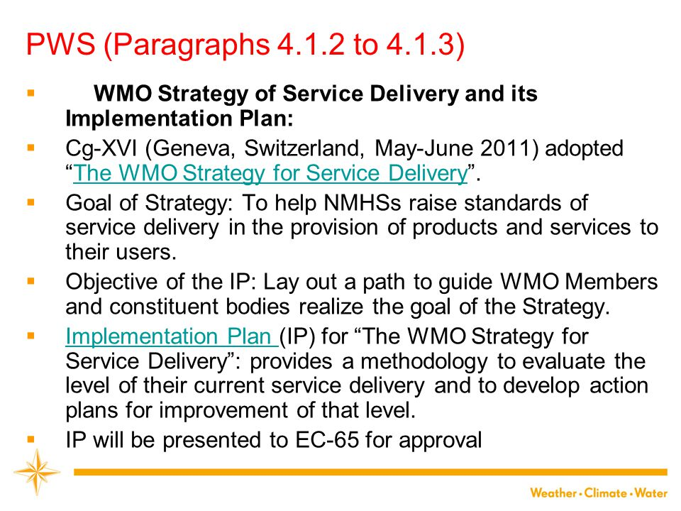 PWS (Paragraphs 4.1.2 to 4.1.3) WMO Strategy of Service Delivery and its Implementation Plan: