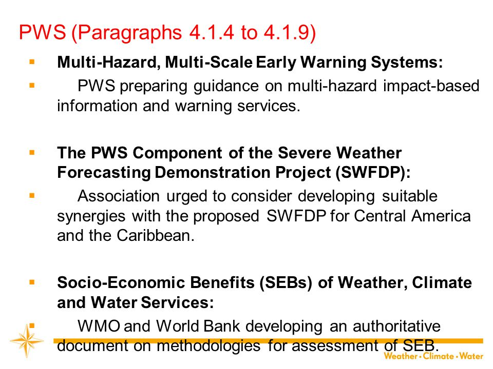 PWS (Paragraphs 4.1.4 to 4.1.9) Multi-Hazard, Multi-Scale Early Warning Systems: