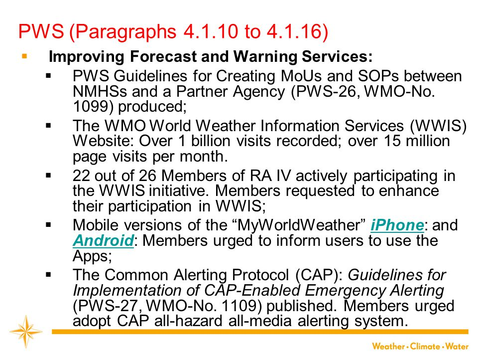 PWS (Paragraphs 4.1.10 to 4.1.16) Improving Forecast and Warning Services: