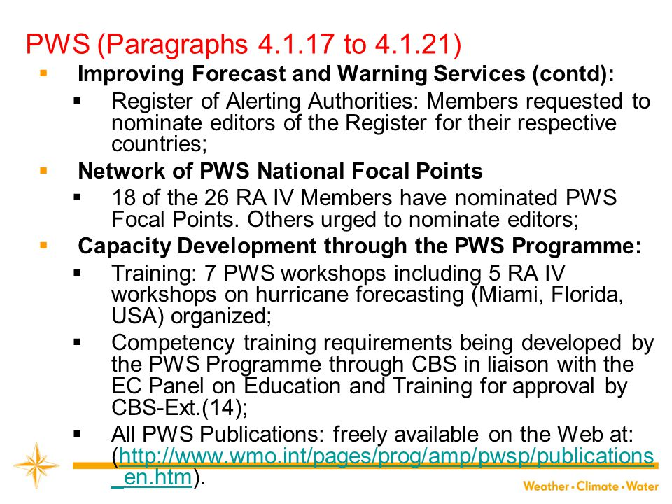 PWS (Paragraphs 4.1.17 to 4.1.21) Improving Forecast and Warning Services (contd):