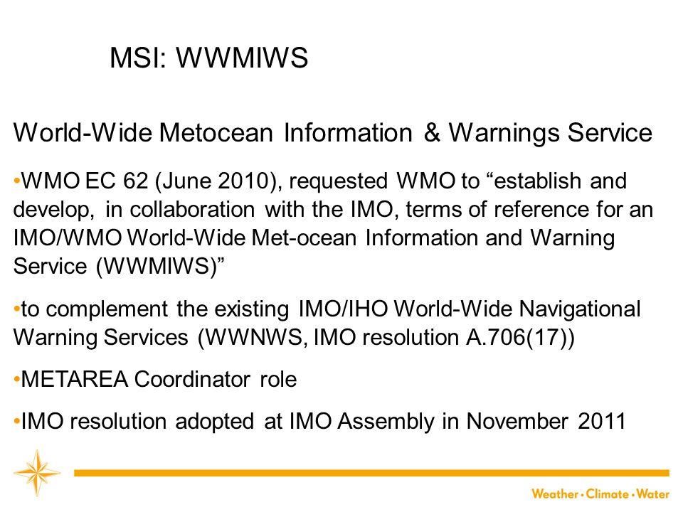 MSI: WWMIWS World-Wide Metocean Information & Warnings Service