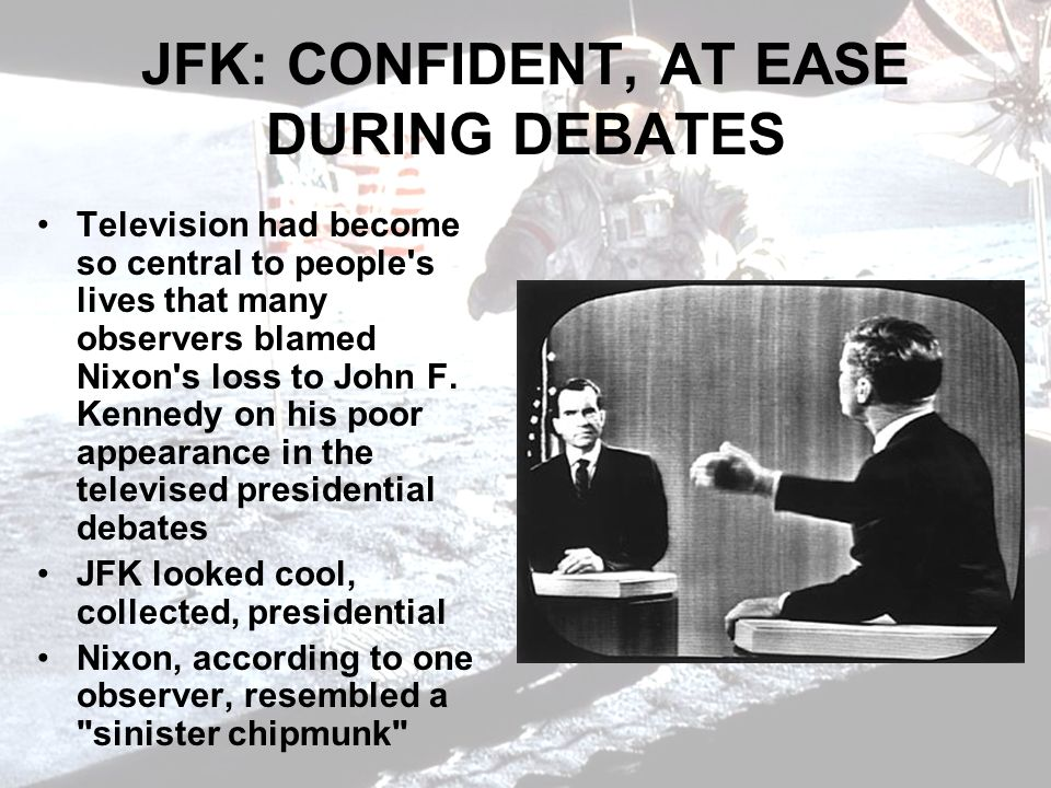 JFK: CONFIDENT, AT EASE DURING DEBATES