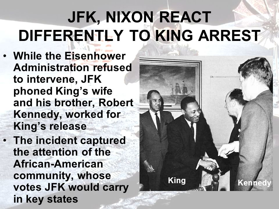 JFK, NIXON REACT DIFFERENTLY TO KING ARREST