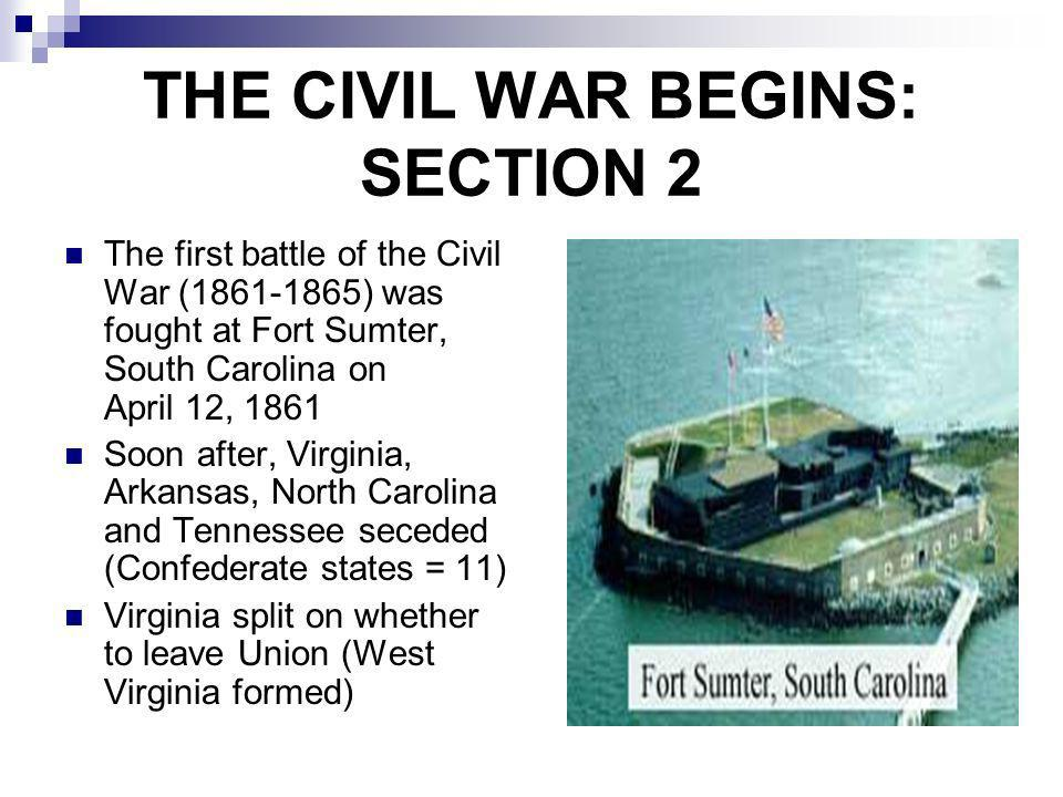 THE CIVIL WAR BEGINS: SECTION 2