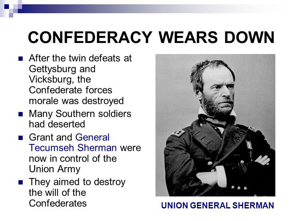 CONFEDERACY WEARS DOWN