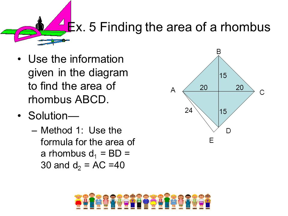 Ex. 5 Finding the area of a rhombus