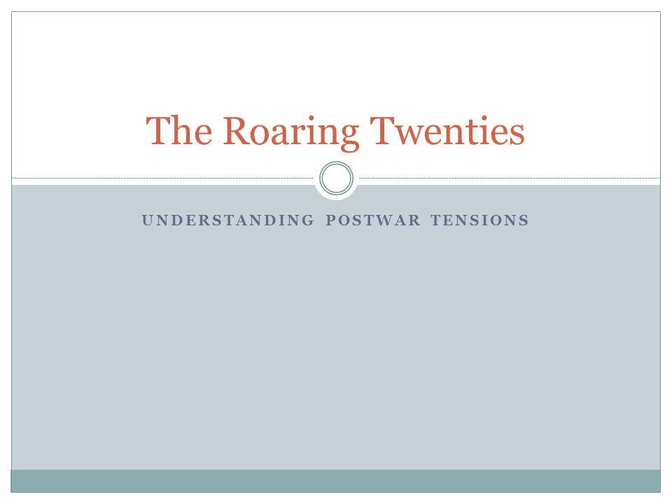Understanding postwar tensions