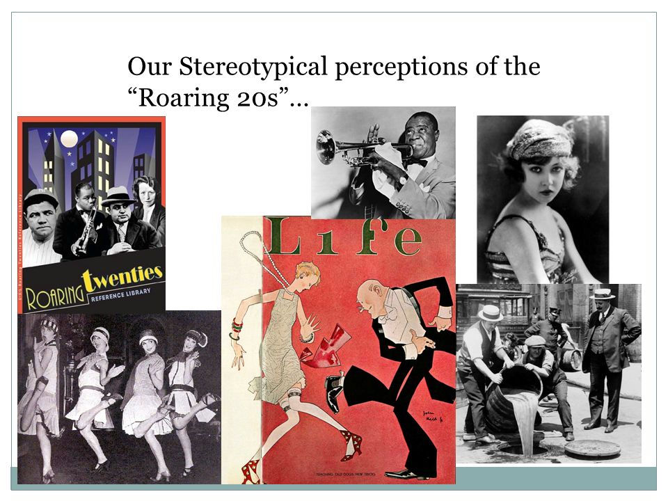 Our Stereotypical perceptions of the Roaring 20s …