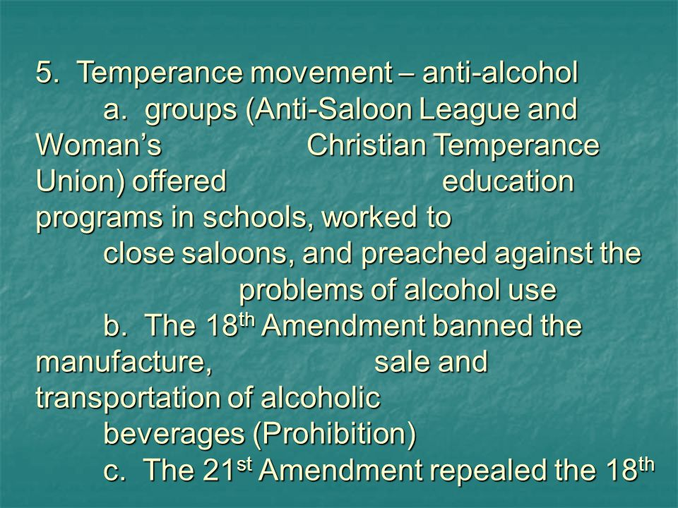 5. Temperance movement – anti-alcohol