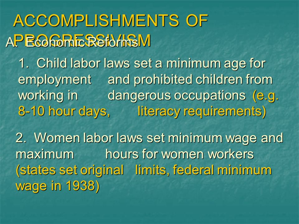 ACCOMPLISHMENTS OF PROGRESSIVISM