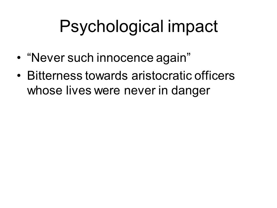 Psychological impact Never such innocence again