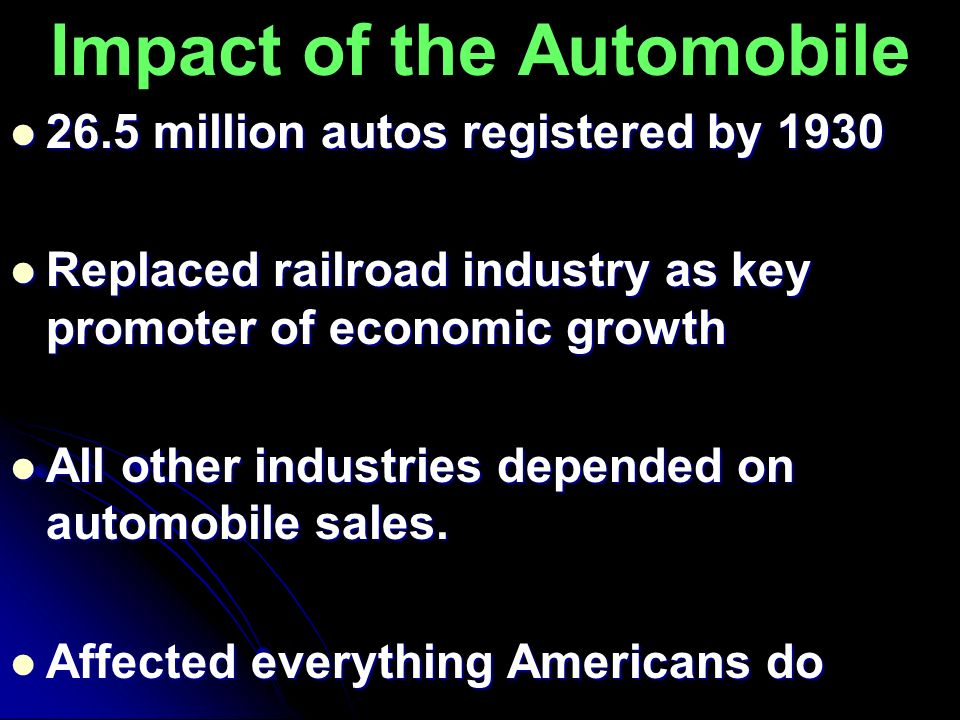 Impact of the Automobile