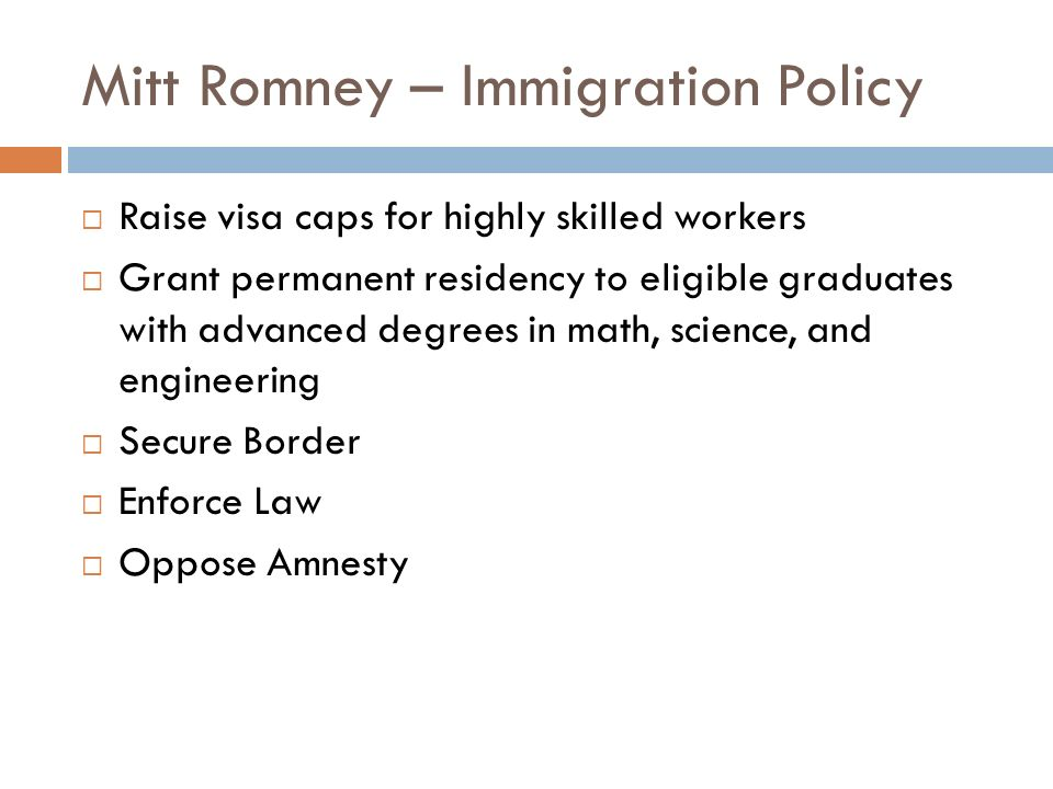Mitt Romney – Immigration Policy