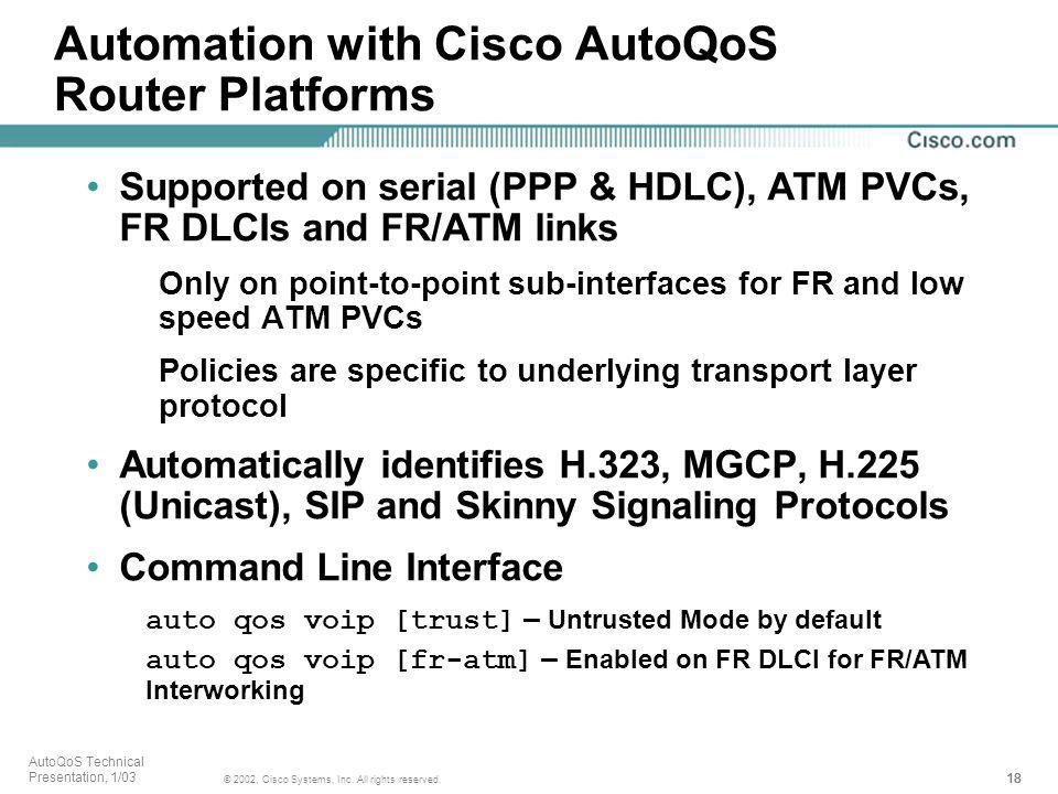 Automation with Cisco AutoQoS Router Platforms