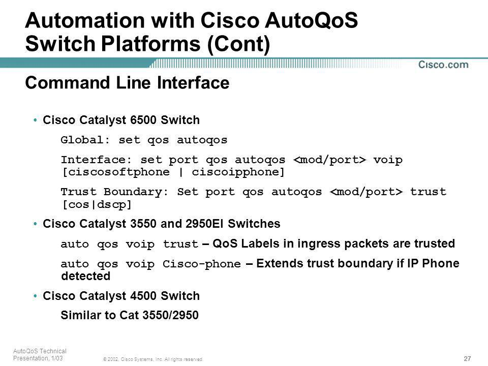 Automation with Cisco AutoQoS Switch Platforms (Cont)