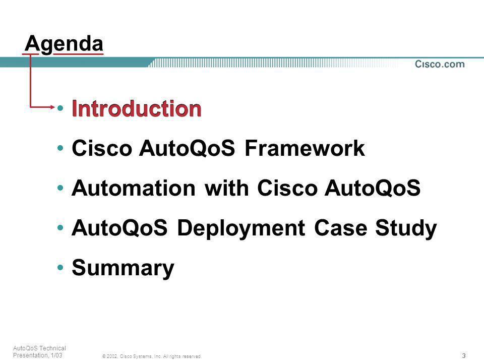 Cisco AutoQoS Framework Automation with Cisco AutoQoS