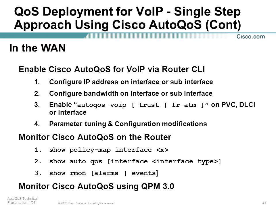 QoS Deployment for VoIP - Single Step Approach Using Cisco AutoQoS (Cont)