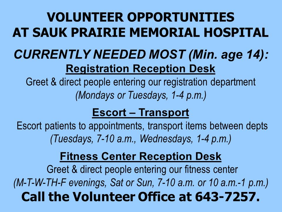 VOLUNTEER OPPORTUNITIES AT SAUK PRAIRIE MEMORIAL HOSPITAL