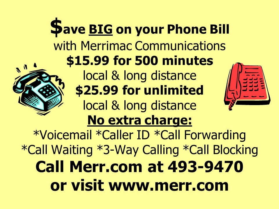 $ave BIG on your Phone Bill with Merrimac Communications $15