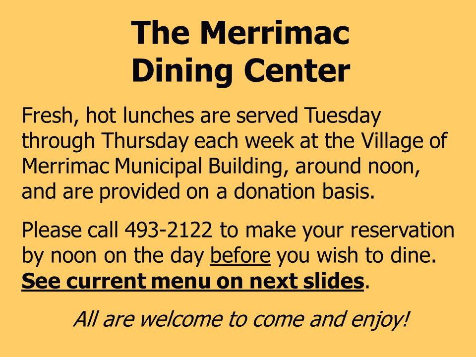 The Merrimac Dining Center