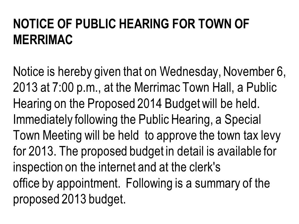 NOTICE OF PUBLIC HEARING FOR TOWN OF MERRIMAC