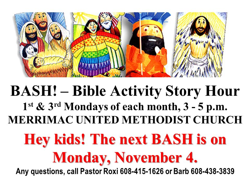 Hey kids! The next BASH is on Monday, November 4.