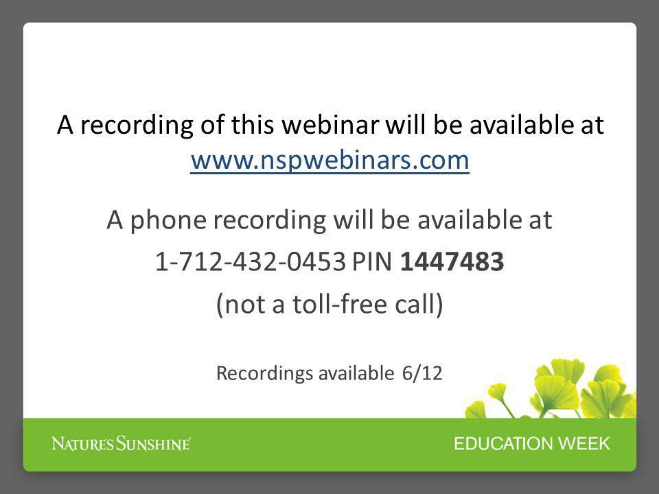 A recording of this webinar will be available at www.nspwebinars.com