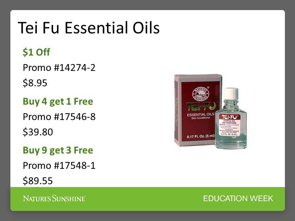 Tei Fu Essential Oils$1 Off Promo #14274-2 $8.95 Buy 4 get 1 Free Promo #17546-8 $39.80 Buy 9 get 3 Free Promo #17548-1 $89.55