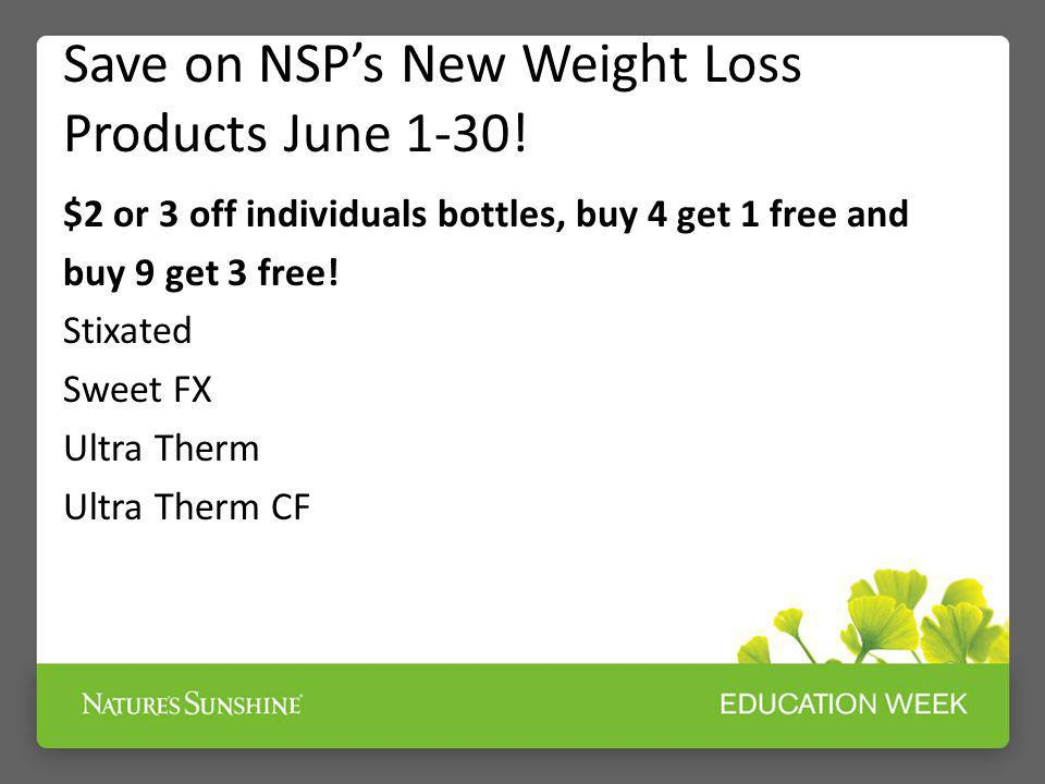 Save on NSP's New Weight Loss Products June 1-30!