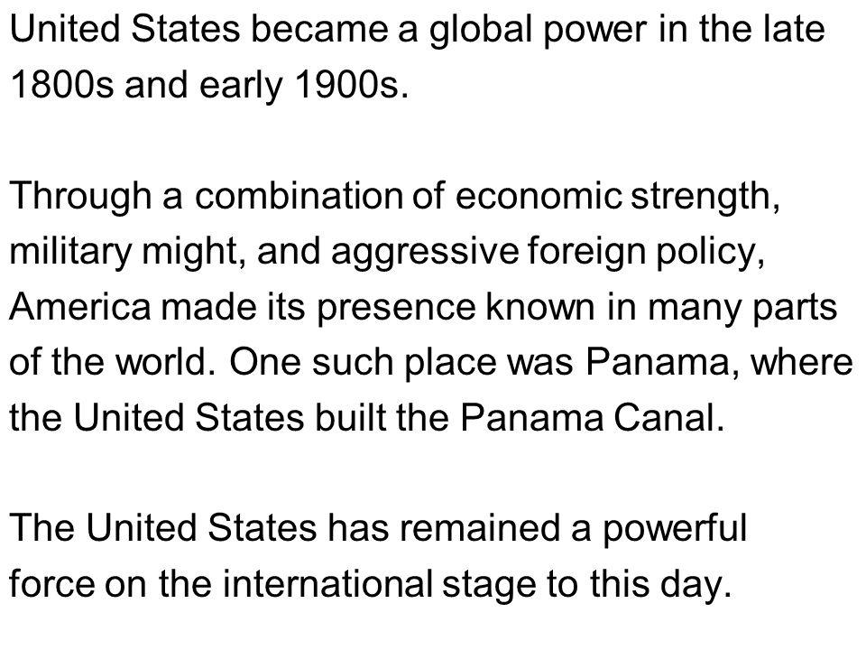 United States became a global power in the late