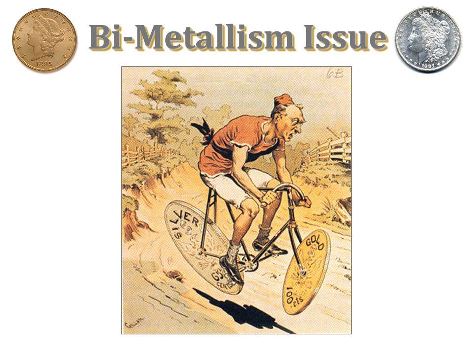 Bi-Metallism Issue