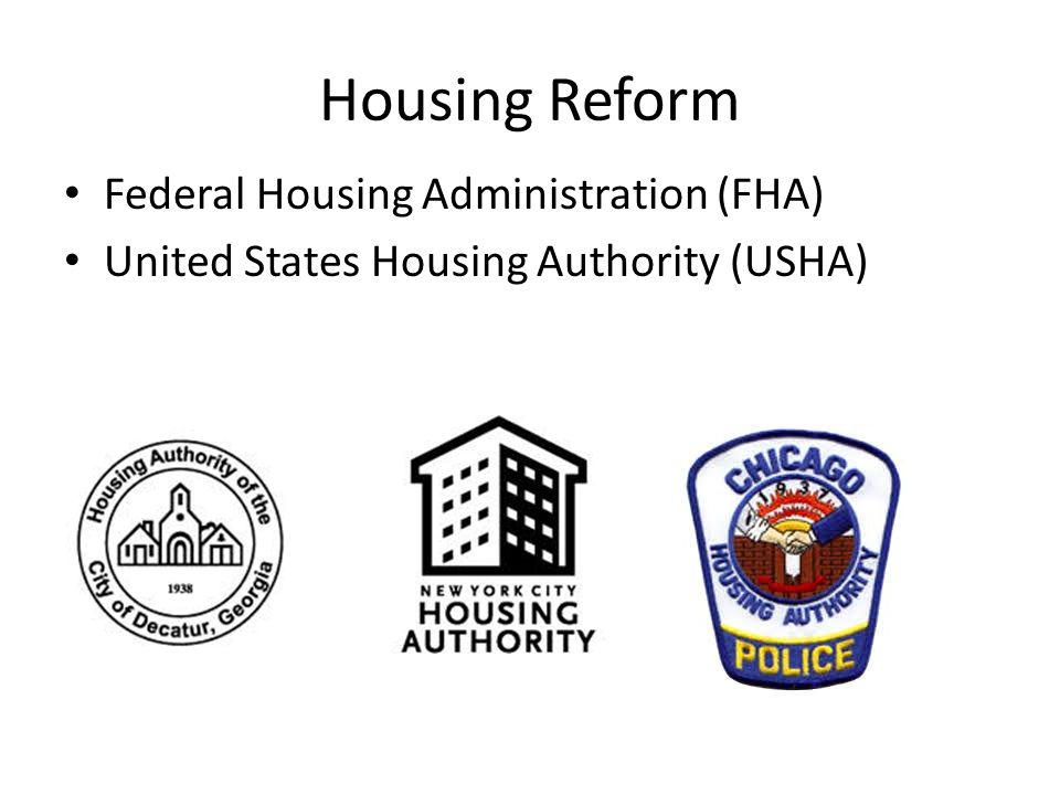 Housing Reform Federal Housing Administration (FHA)