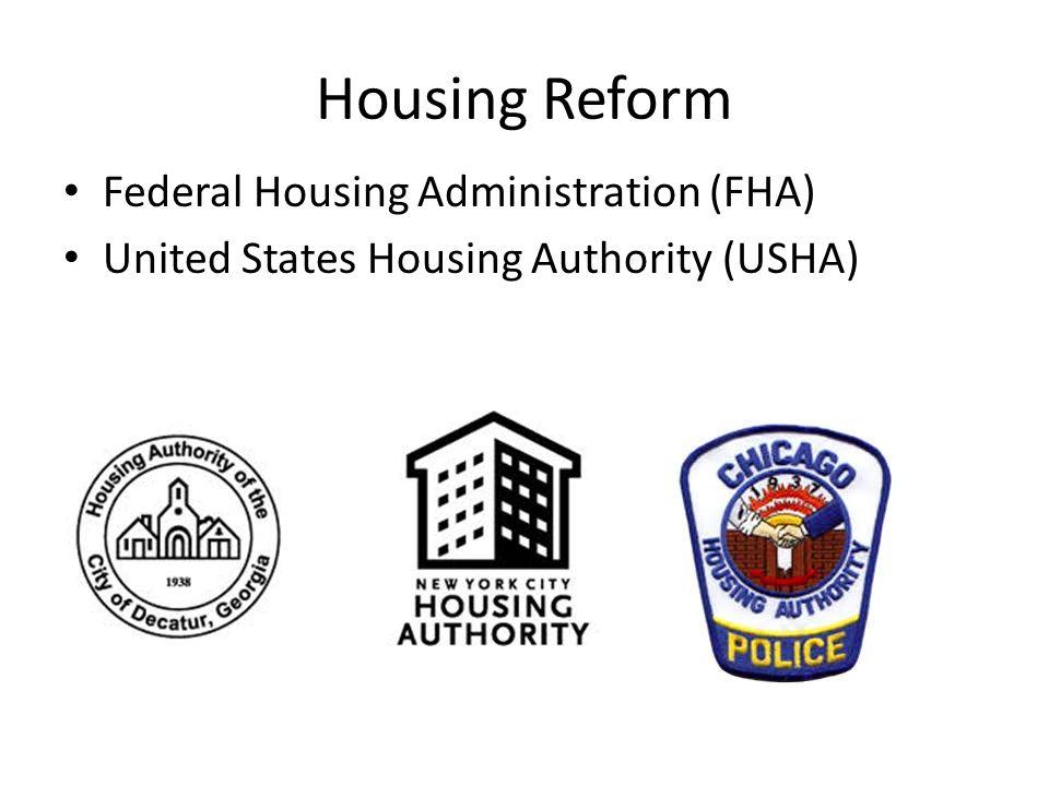 Housing Reform Federal Housing Administration (FHA)