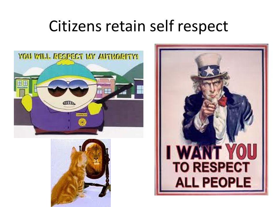 Citizens retain self respect