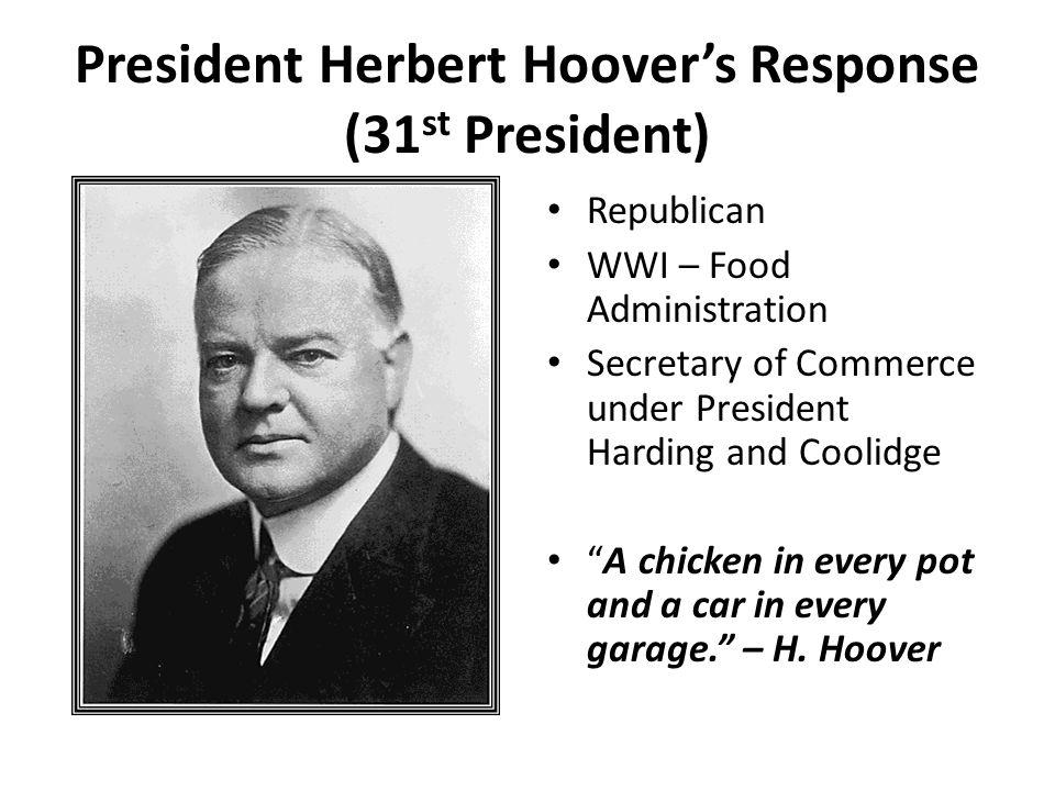 President Herbert Hoover's Response (31st President)