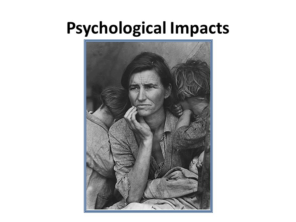 Psychological Impacts