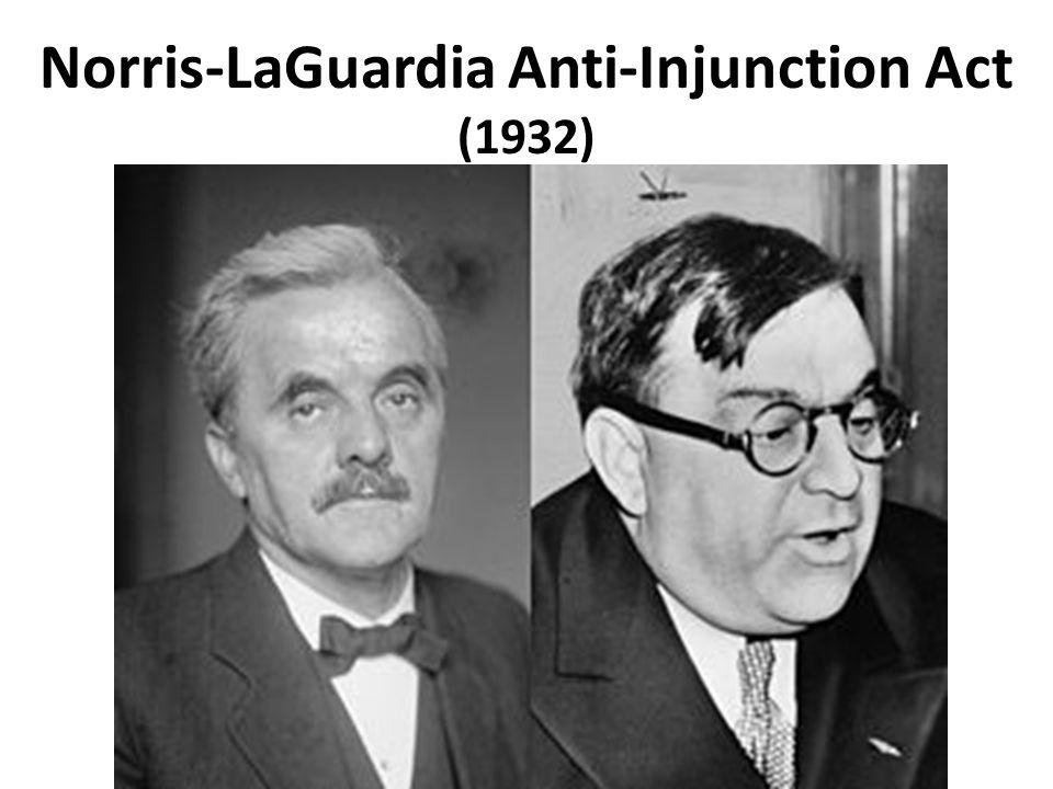 Norris-LaGuardia Anti-Injunction Act (1932)