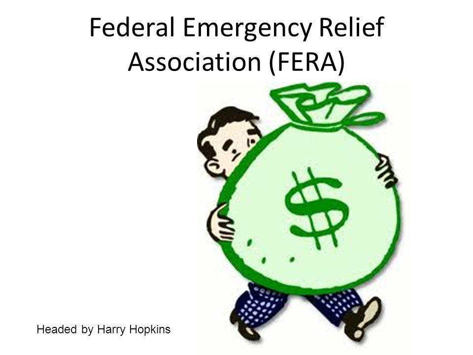 Federal Emergency Relief Association (FERA)