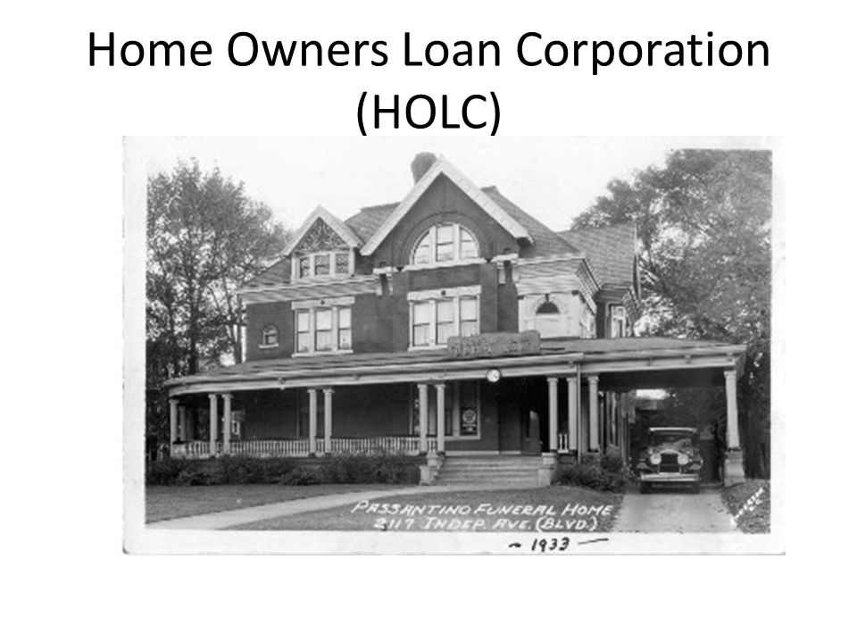 Home Owners Loan Corporation (HOLC)