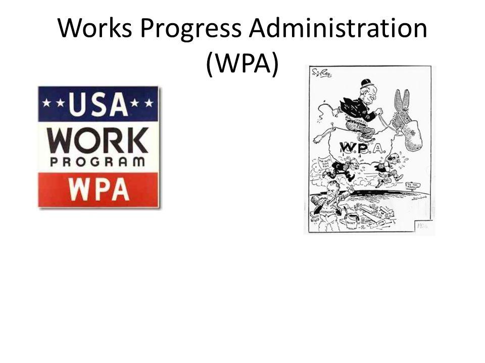 Works Progress Administration (WPA)