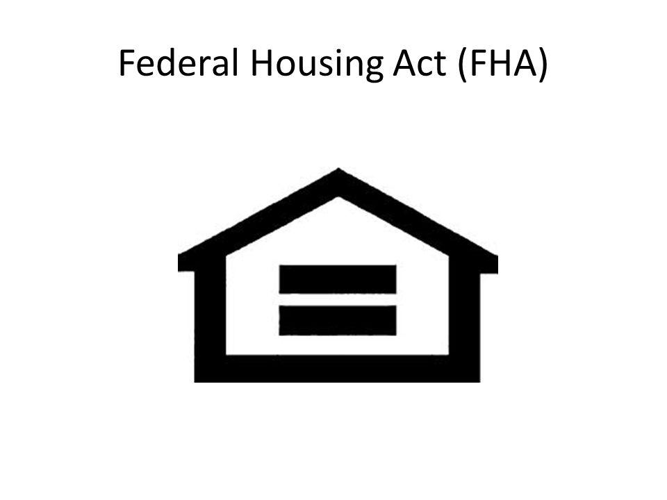 Federal Housing Act (FHA)
