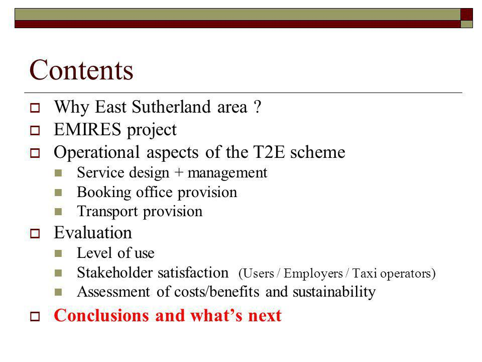 Contents Why East Sutherland area EMIRES project