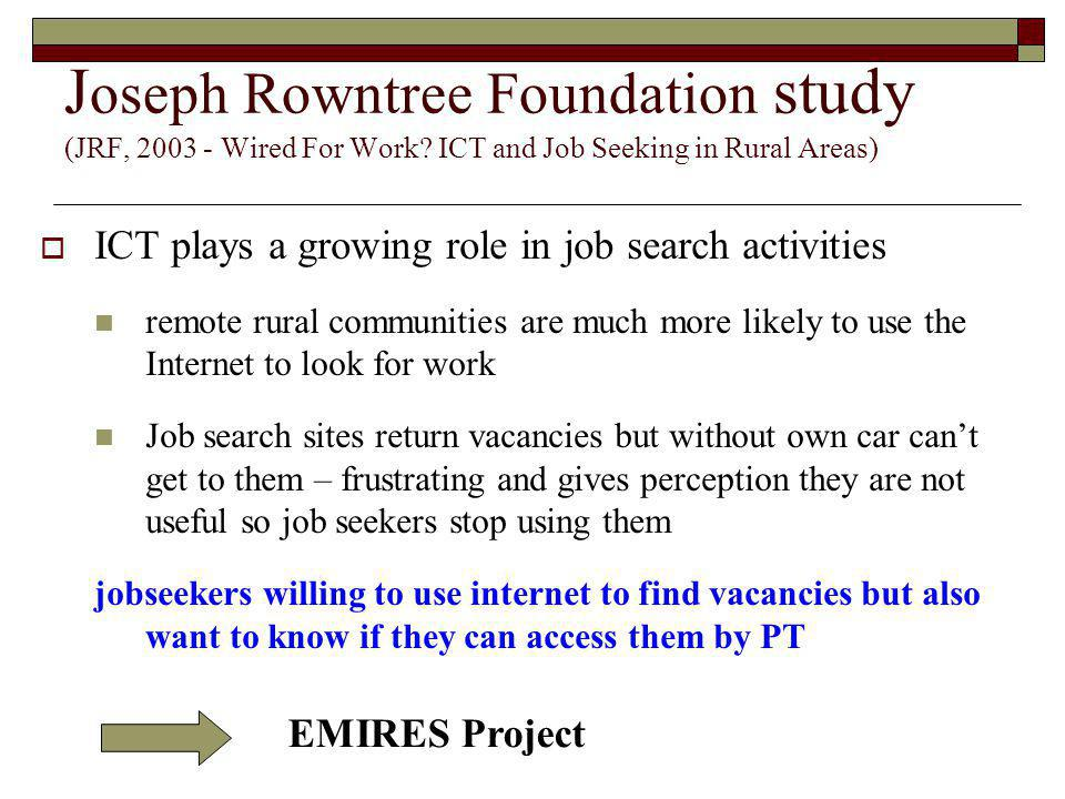 Joseph Rowntree Foundation study (JRF, 2003 - Wired For Work