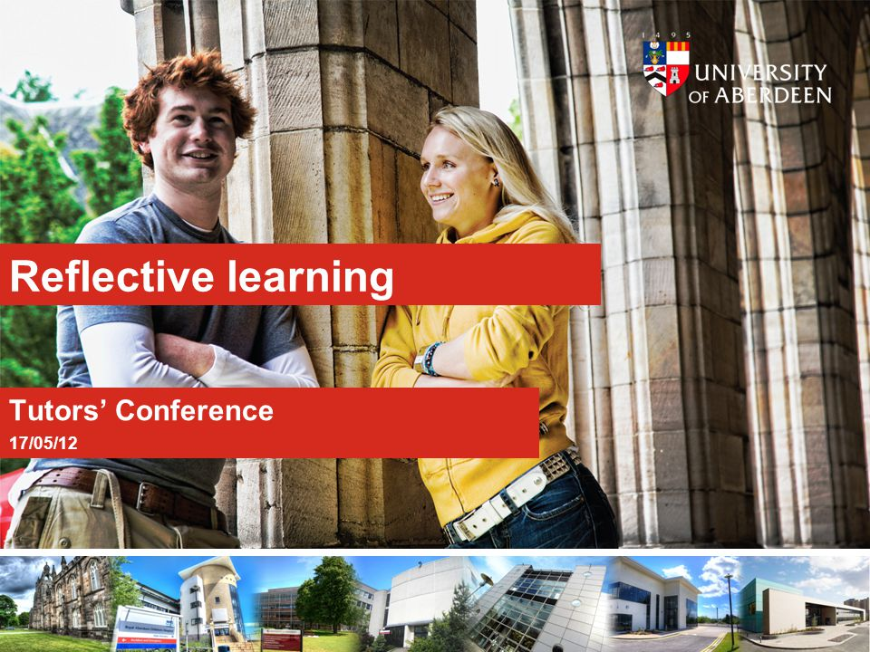 Reflective learning Tutors' Conference 17/05/12
